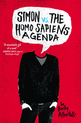 Yes, I Finally Read Simon vs. the Homo Sapiens Agenda by Becky Albertalli