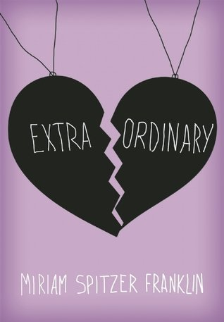 Middle Grade Madness // Interview with Miriam Spitzer Franklin, author of Extraordinary + #Giveaway
