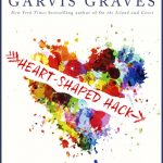 Heart-Shaped Hack (Kate and Ian #1) by Tracey Garvis-Graves