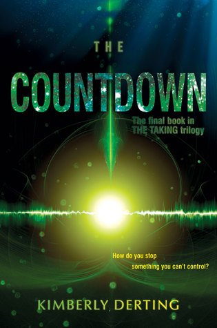 When the Final Book Disappoints // The Countdown by Kimberly Derting