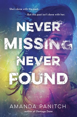 T'was Brilliant I Say! // Blog Tour: Never Missing, Never Found by Amanda Panitch