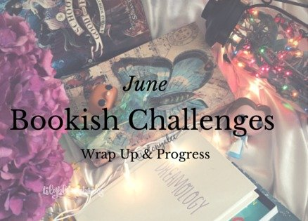 Bookish Challenges | June Wrap Up