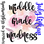 Middle Grade Madness // July Link Up + #Giveaway