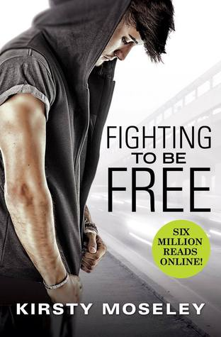 Blog Tour // Fighting to Be Free by Kirsty Moseley (Excerpt + #Giveaway)