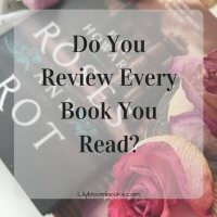 Let's Talk Blogger to Blogger: Do you review every book you read?