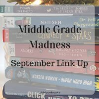 Link up your middle grade posts and reviews in September