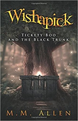 Blog Tour // Wishapick: Tickety Boo and the Black Trunk by M.M. Allen (#Giveaway) #sponsored