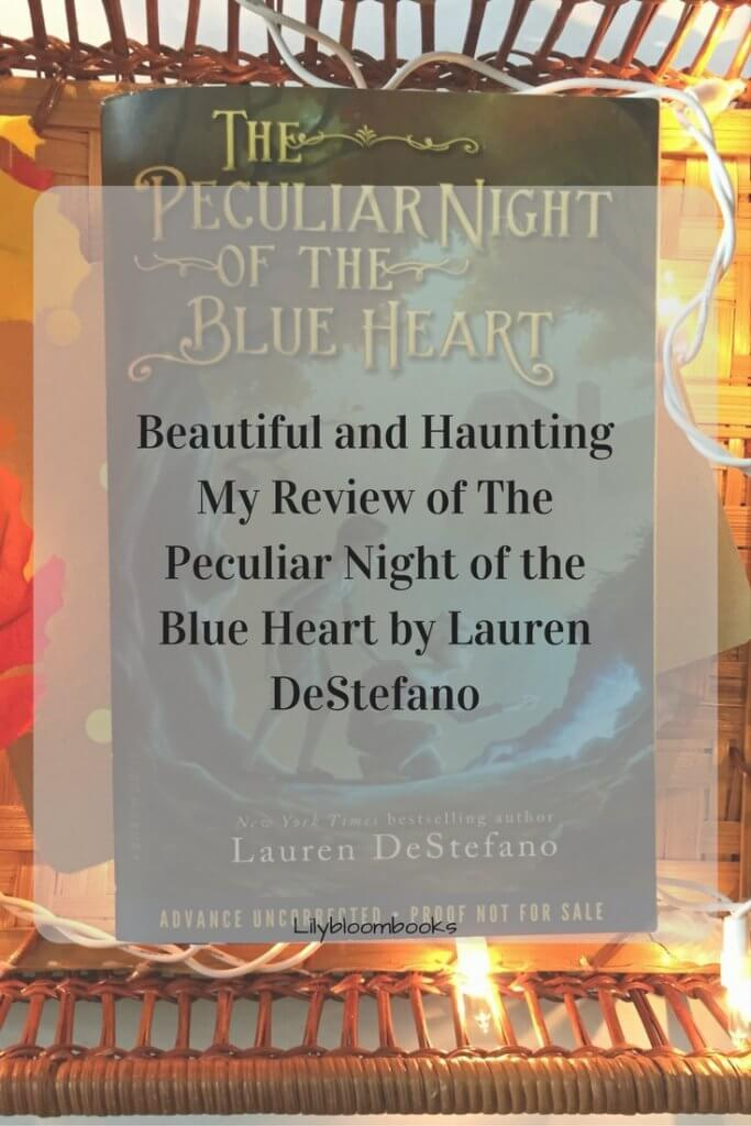 pinterest-the-peculiar-night-of-the-blue-heart-by-lauren-destefano