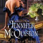 Blog Tour: The Perks Of Loving a Scoundrel By Jennifer McQuiston (Excerpt + Giveaway)