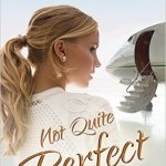 Blog Tour: Not Quite Perfect by Catherine Bybee (Review + Giveaway)