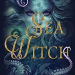 Audio Book Review |  Sea Witch by Sarah Henning