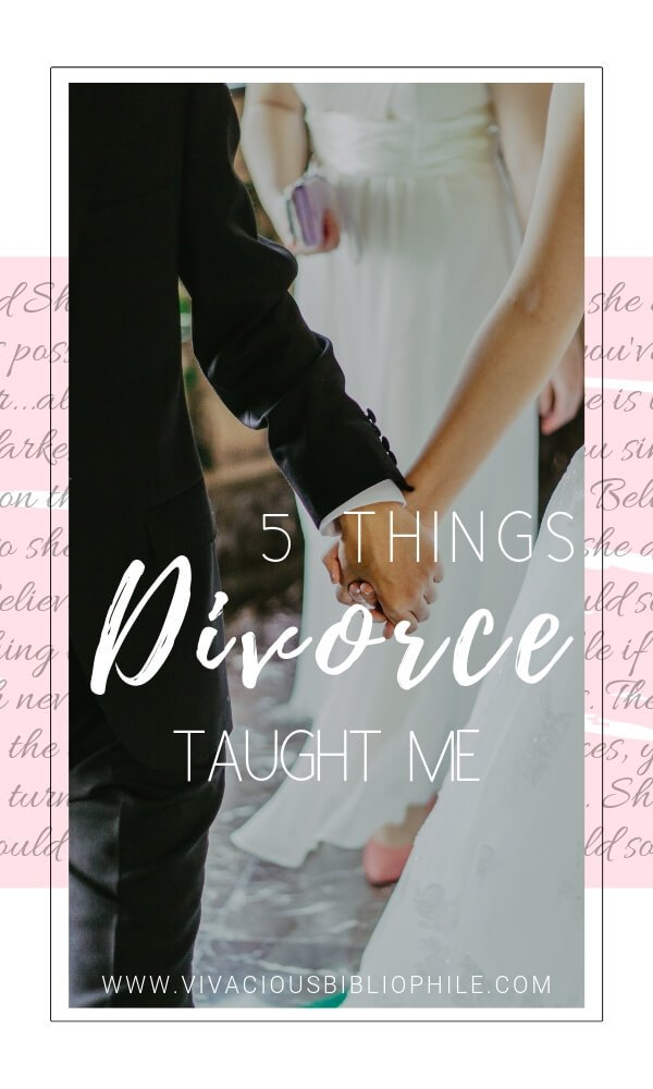 5 Things Divorce Taught Me
