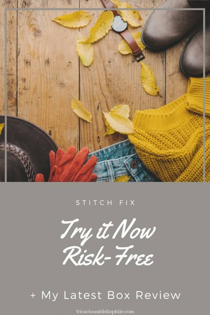 Still Haven't Tried Stitch Fix? Try it Now Risk-Free (+ Another Box Review)