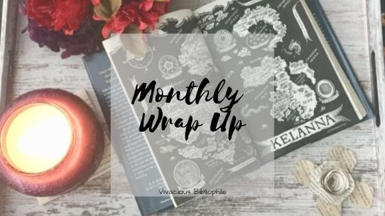 Monthly Wrap Up // August 2019