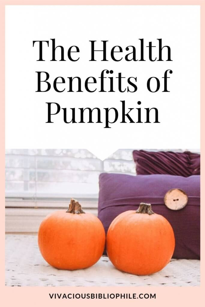 Jump On The Pumpkin Bandwagon - The Health Benefits of Pumpkin