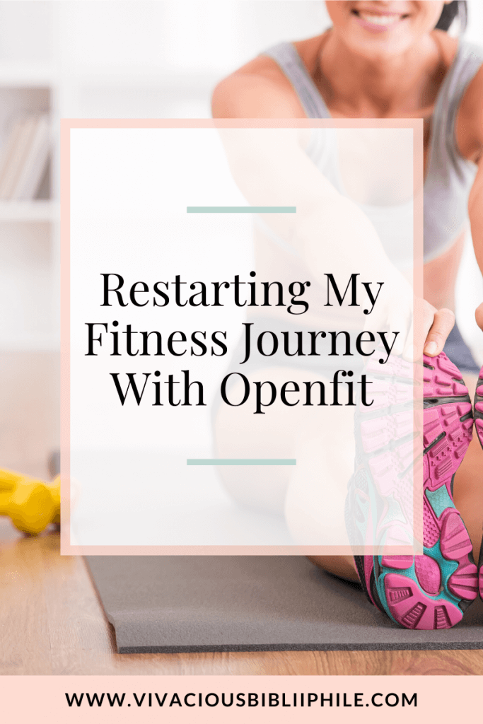 Restarting My Fitness Journey With Openfit