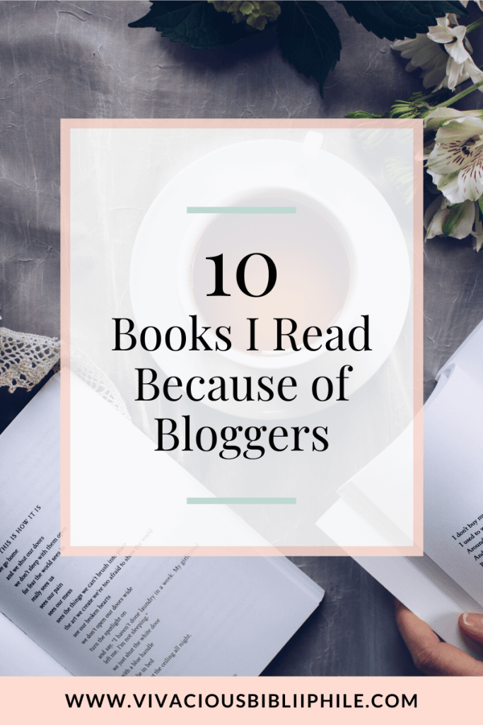 Books I Read Because of Bloggers