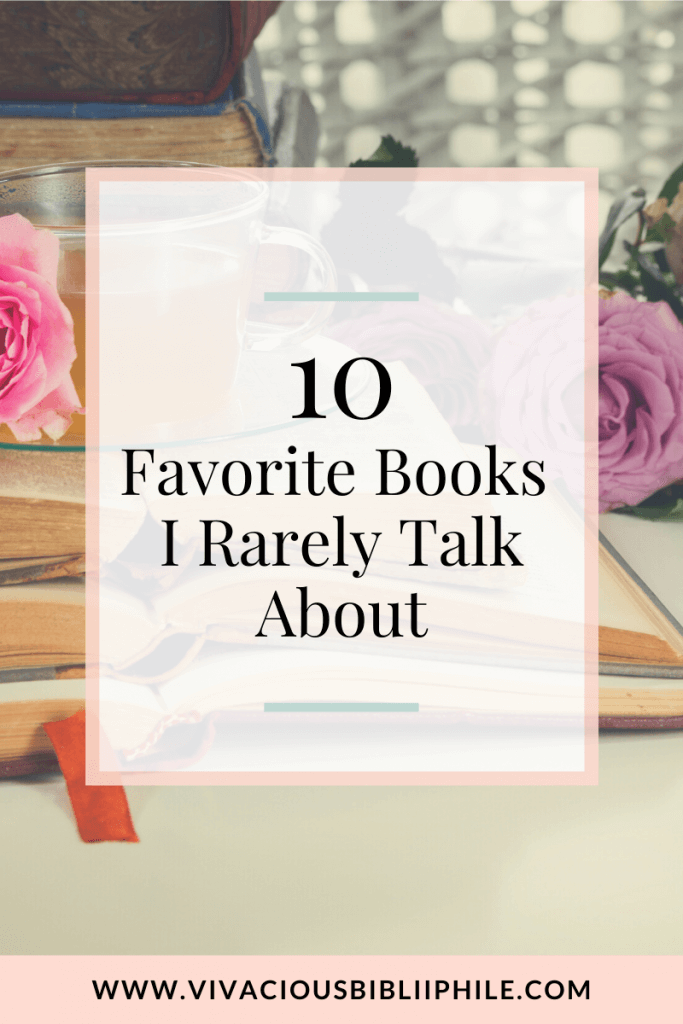 Favorite Books I Rarely Talk About