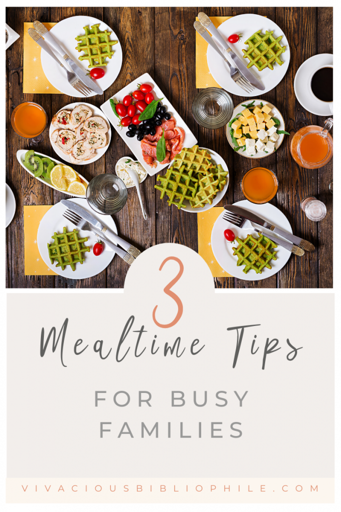 mealtime tips for busy families